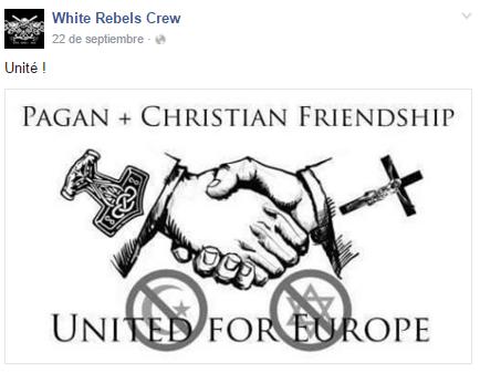 Imagen de la propuesta de alianza pagano-cristiana contra el judaísmo y el Islam en la página de Facebook de White Rebels Crew
